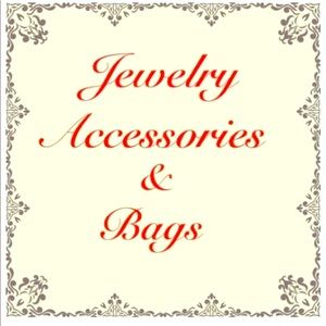 Jewelry, Accessories, Bags and More...